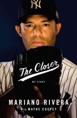 The Closer: My Story