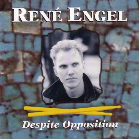 "Rene Engel ""Despite Opposition"""