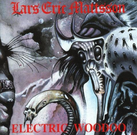 Lars Eric Mattsson - Electric Woodoo