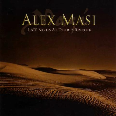 "Alex Masi ""Late Nights At Desert`s Rimrock"" CD"
