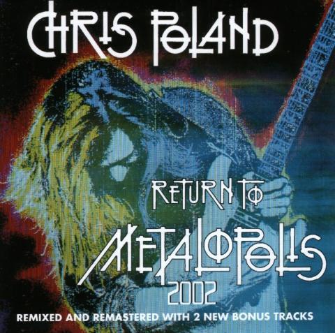 Chris Poland - Return To Metalopolis 2002