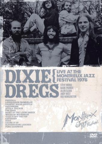 "Dixie Dregs ""Live At The Montreux Jazz Festival 1978"""