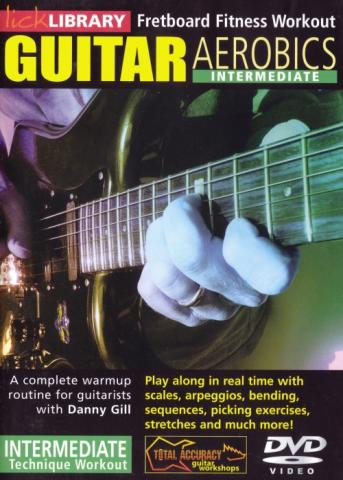"Danny Gill ""Guitar Aerobics: Intermediate"""