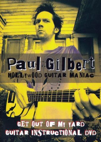 "Paul Gilbert ""Hollywood Guitar Maniac"""