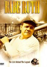 Babe Ruth: The Life Behind The Legend