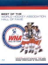 Best Of The WHA Hall Of Fame