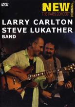 "Larry Carlton & Steve Lukather ""The Paris Concert"""