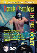 "Dennis Chambers ""In The Pocket"""