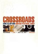 "Eric Clapton ""Crossroads Guitar Festival 2007"""