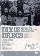 "Dixie Dregs ""Live At The Montreux Jazz Festival 1978"""