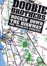 "Doobie Brothers ""Rockin' Down The Highway: The Wildlife Concert"""