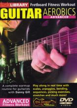 "Danny Gill ""Guitar Aerobics: Advanced"""