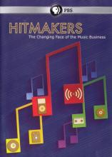 Hitmakers: The Changing Face of the Music Industry