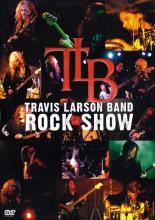 "Travis Larson Band ""Rock Show"""