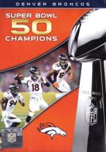 NFL Films Super Bowl 50 Champions