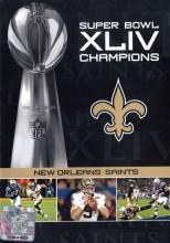 NFL Films Super Bowl XLIV Champions