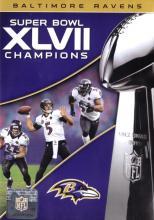NFL Films Super Bowl XLVII Champions