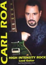 "Carl Roa ""High Intensity Rock: Lead Guitar"""