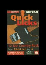"Steve Trovato ""Quick Licks: Albert Lee: 12 Bar Country Rock"""