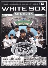 White Sox Memories